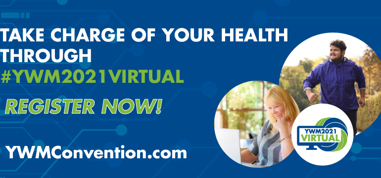 Register Now to Take Charge of Your Health through YWM2021 – VIRTUAL!